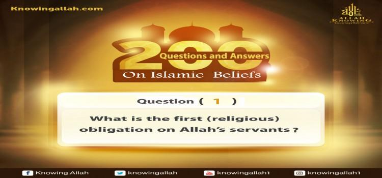 Q 1: What is the first (religious) obligation on worshippers?