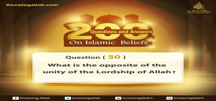 Q 50: What is the opposite of